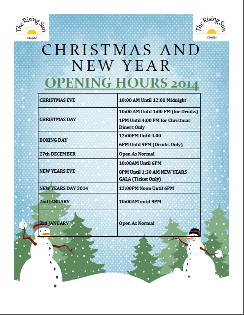 Rising Sun - Christmas Opening Hours 2014